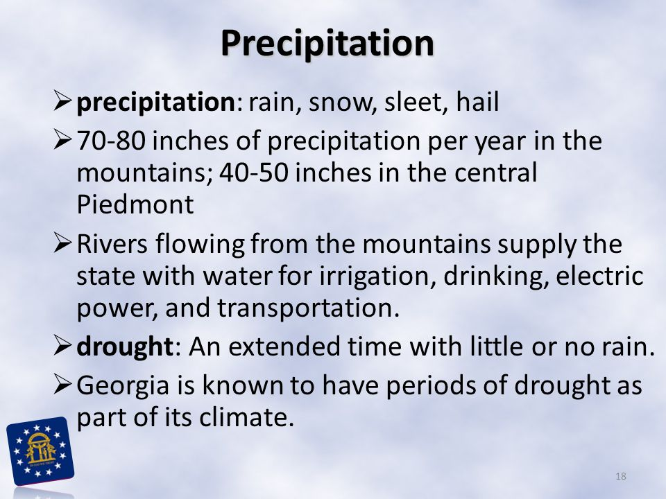 Precipitation precipitation: rain, snow, sleet, hail