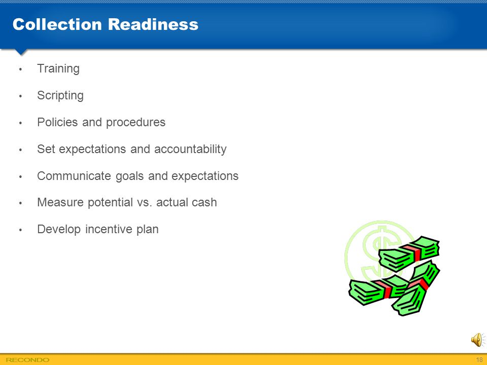 Collection Readiness Training Scripting Policies and procedures