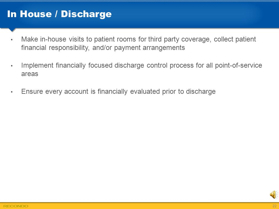 In House / Discharge