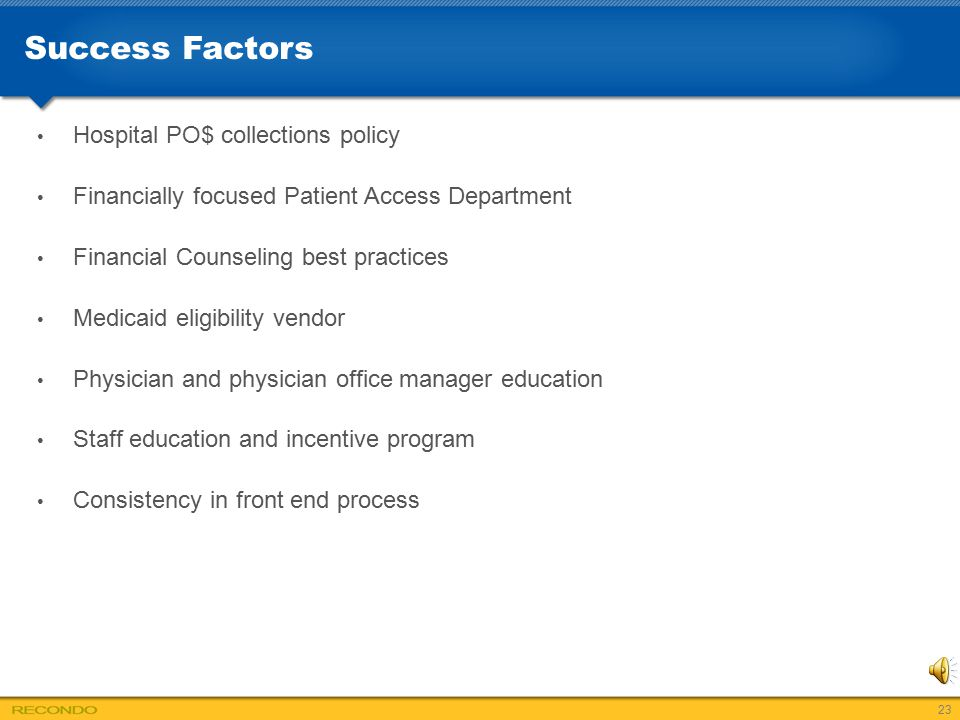 Success Factors Hospital PO$ collections policy