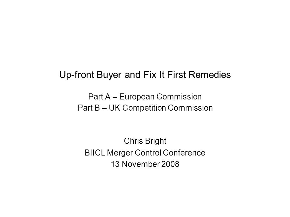 Chris Bright BIICL Merger Control Conference 13 November 2008