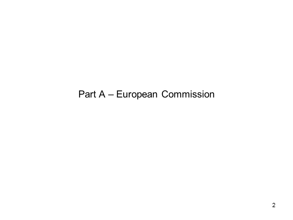 Part A – European Commission