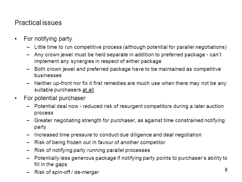 Practical issues For notifying party For potential purchaser