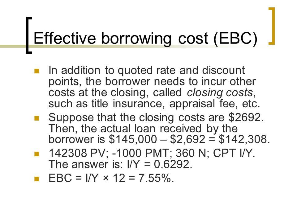 Effective borrowing cost (EBC)