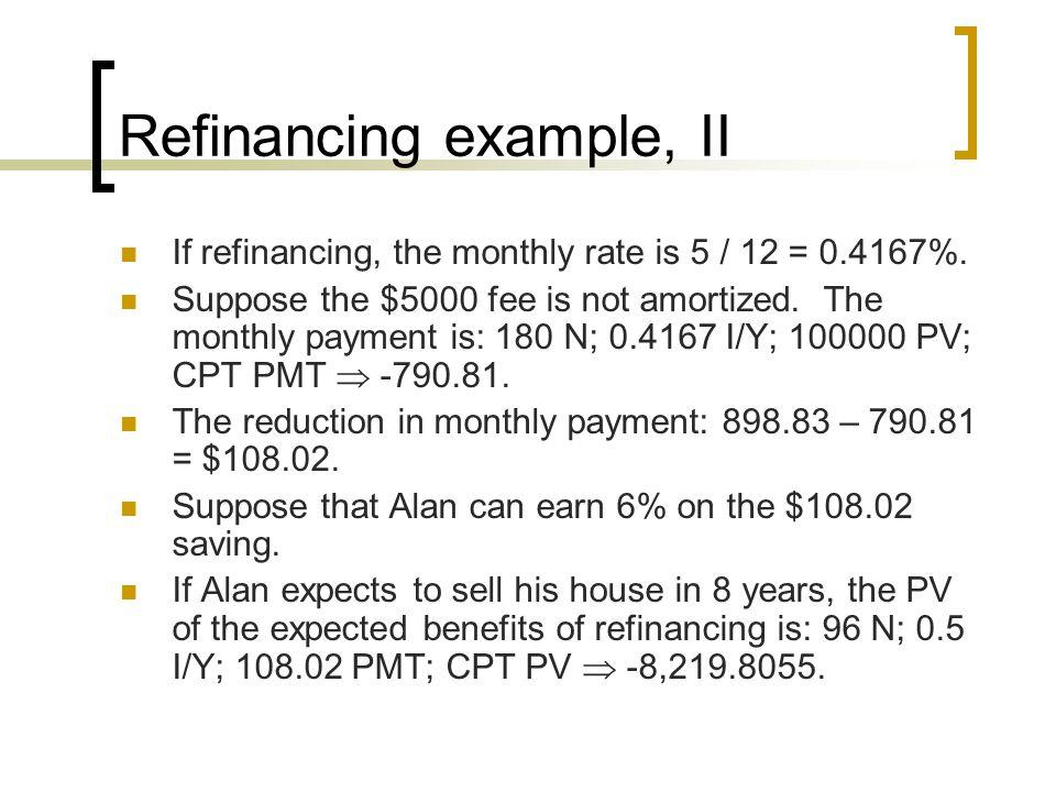 Refinancing example, II