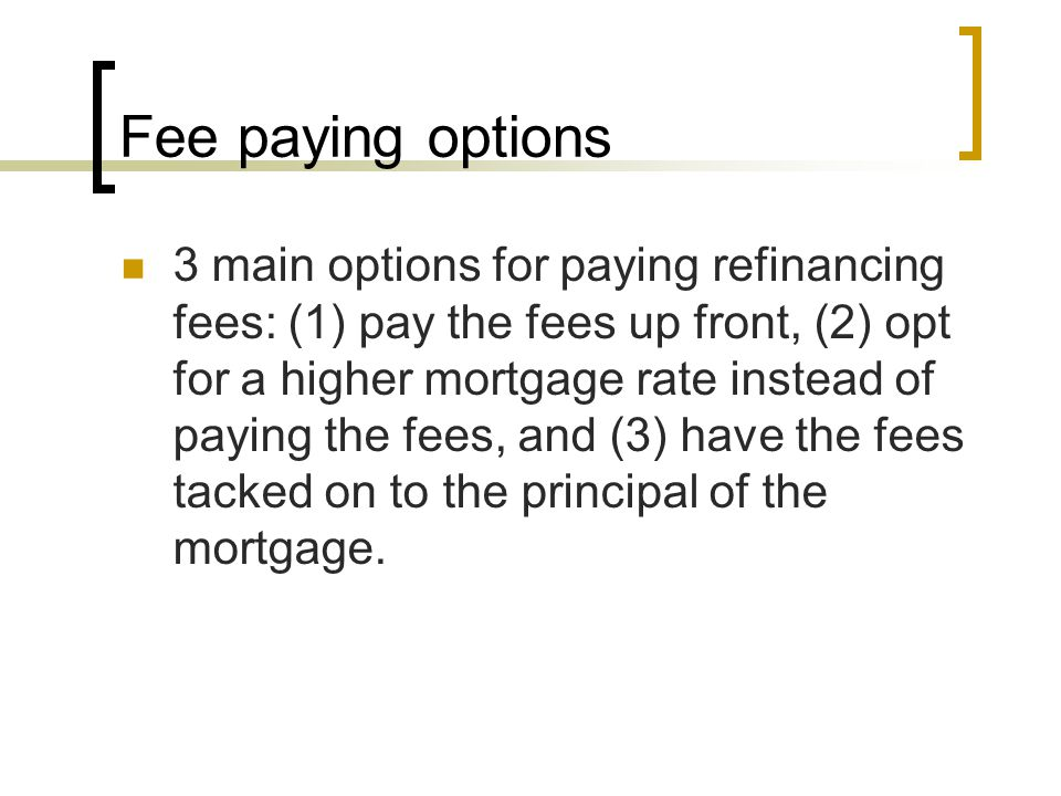 Fee paying options