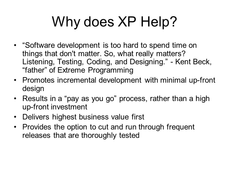 Why does XP Help