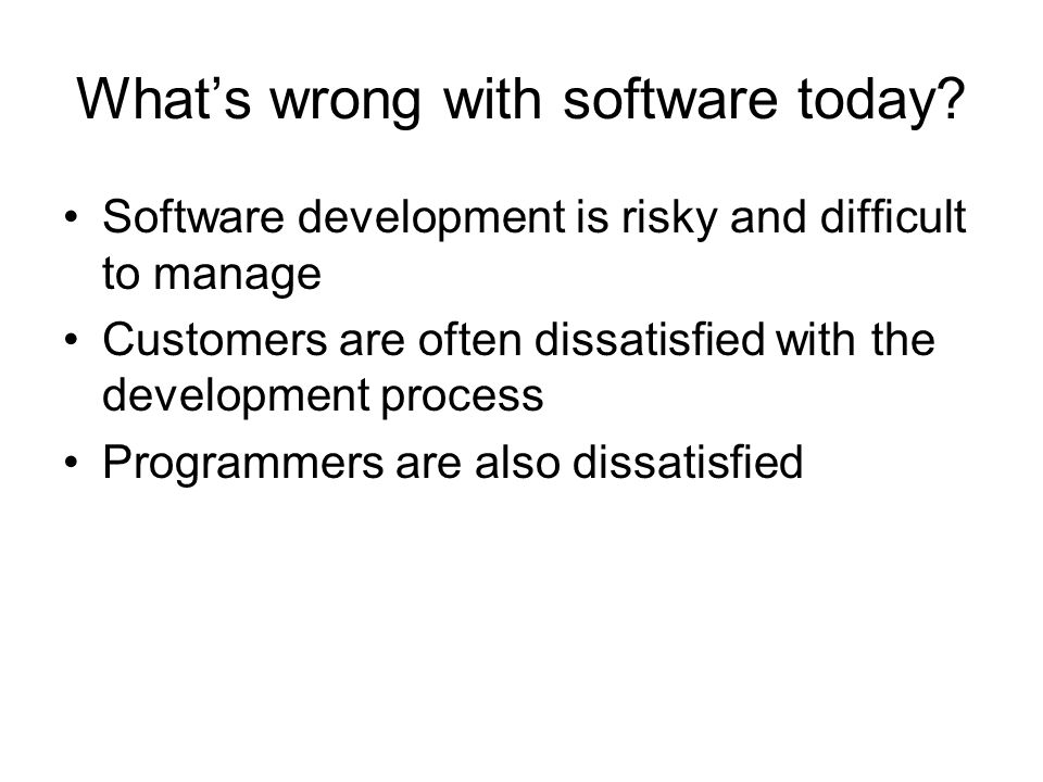 What's wrong with software today