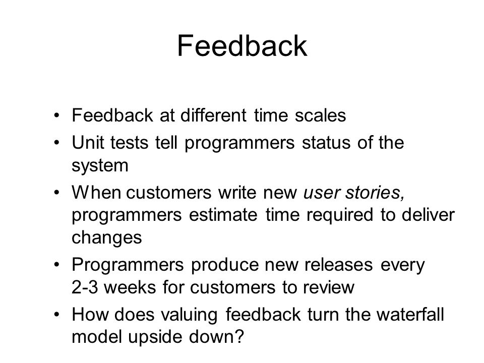 Feedback Feedback at different time scales