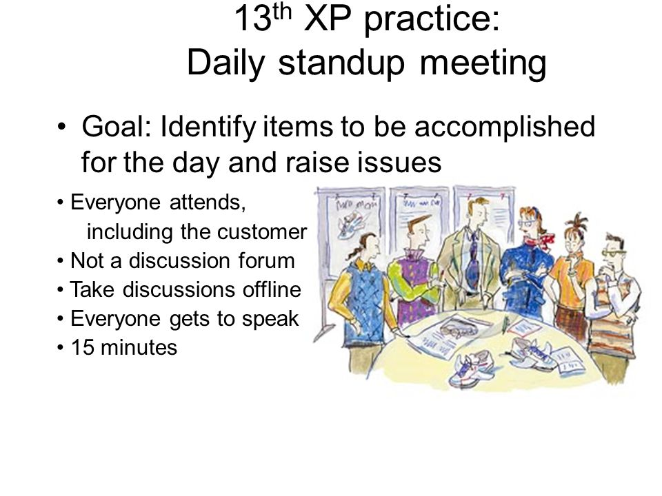 13th XP practice: Daily standup meeting