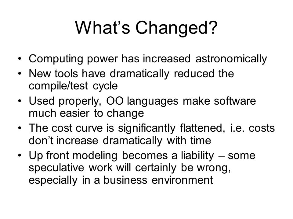 What's Changed Computing power has increased astronomically