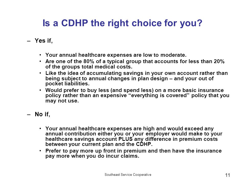Is a CDHP the right choice for you