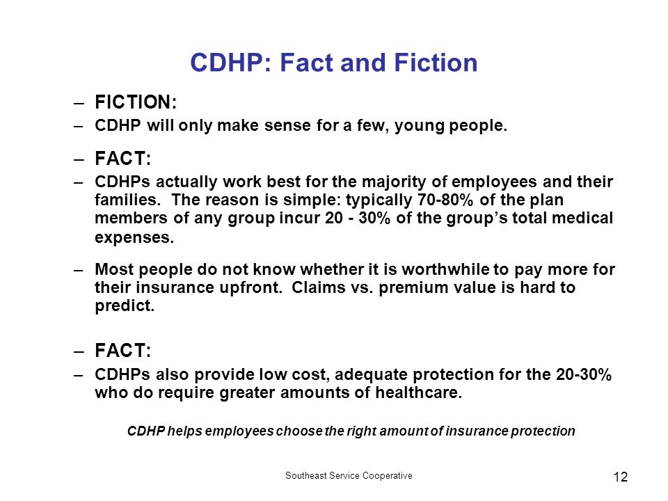 CDHP helps employees choose the right amount of insurance protection