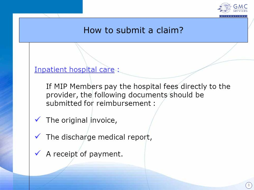 How to submit a claim Inpatient hospital care :
