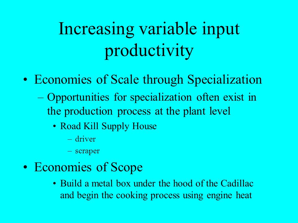 Increasing variable input productivity