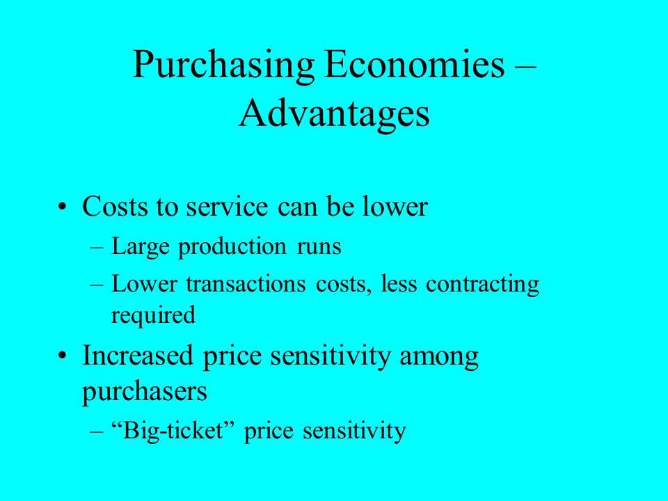 Purchasing Economies – Advantages