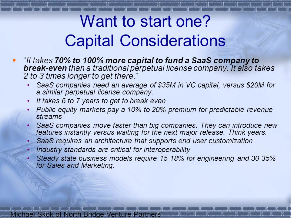Want to start one Capital Considerations