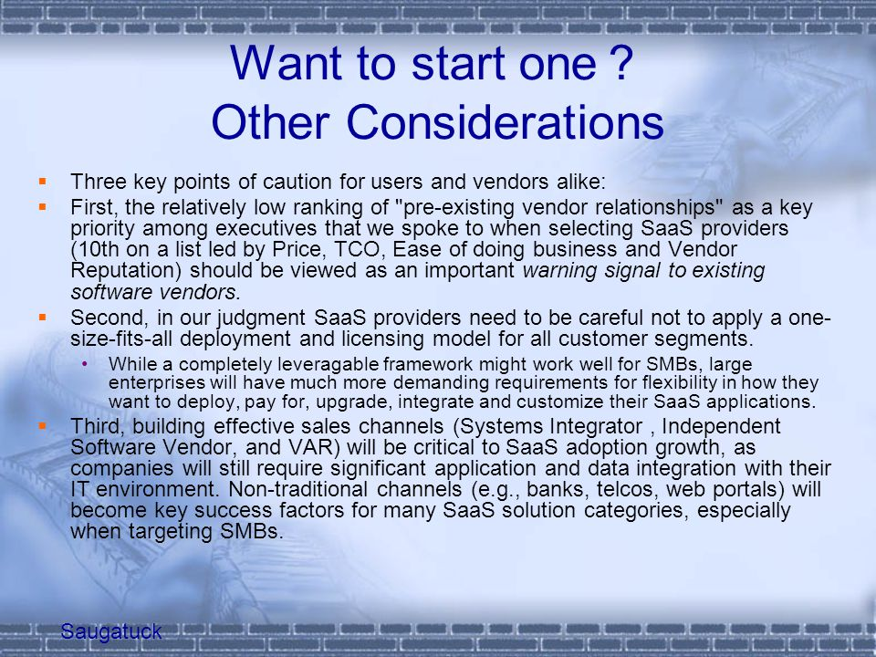 Want to start one? Other Considerations