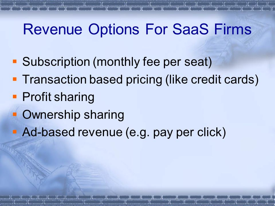 Revenue Options For SaaS Firms