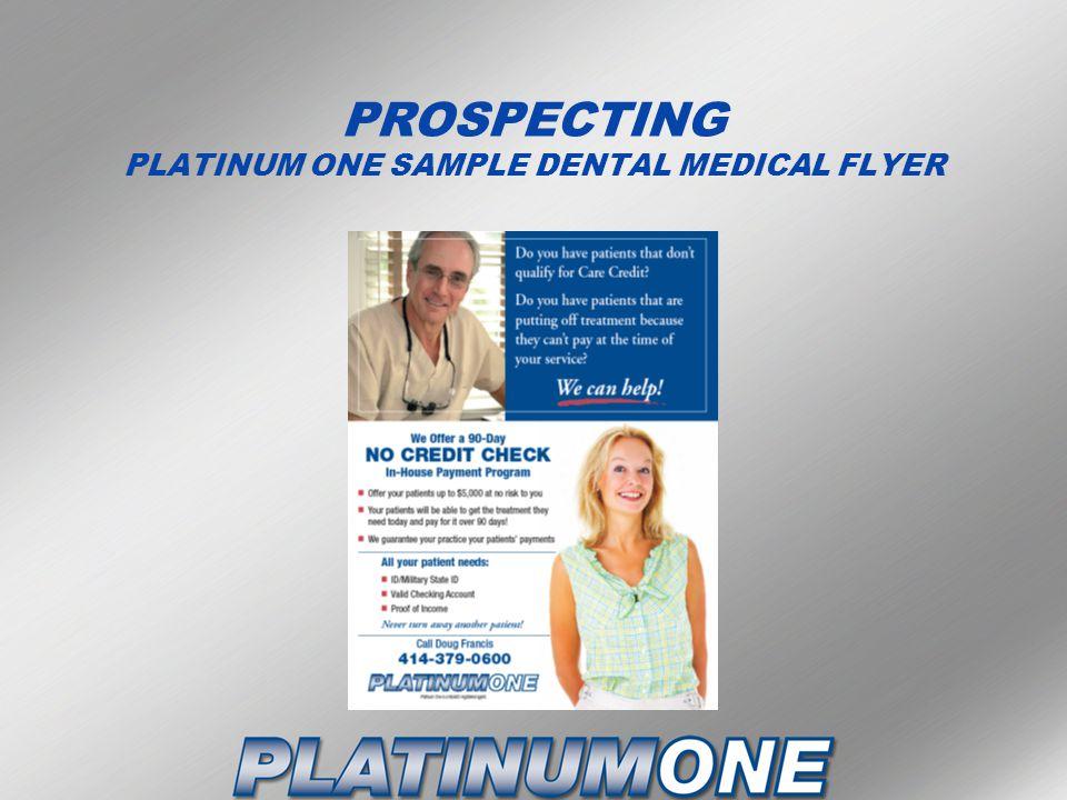 PROSPECTING PLATINUM ONE SAMPLE DENTAL MEDICAL FLYER