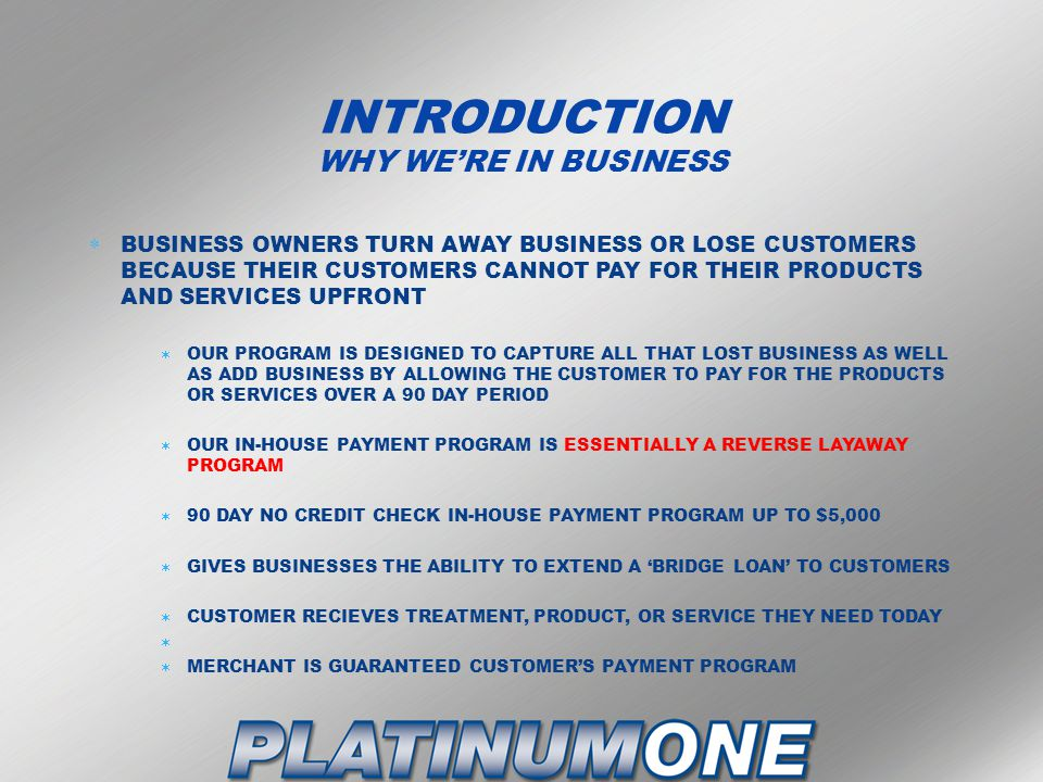 INTRODUCTION WHY WE'RE IN BUSINESS
