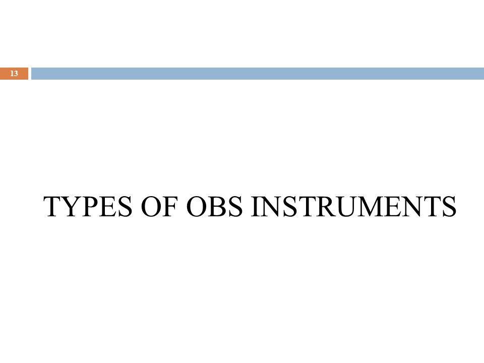 TYPES OF OBS INSTRUMENTS