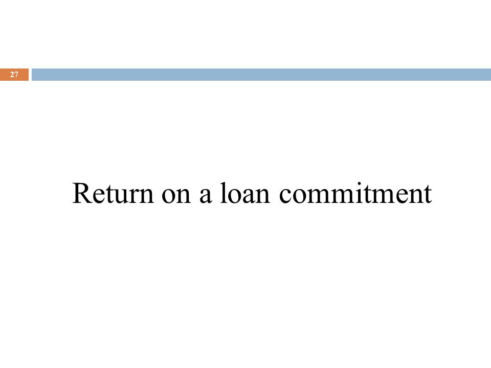 Return on a loan commitment