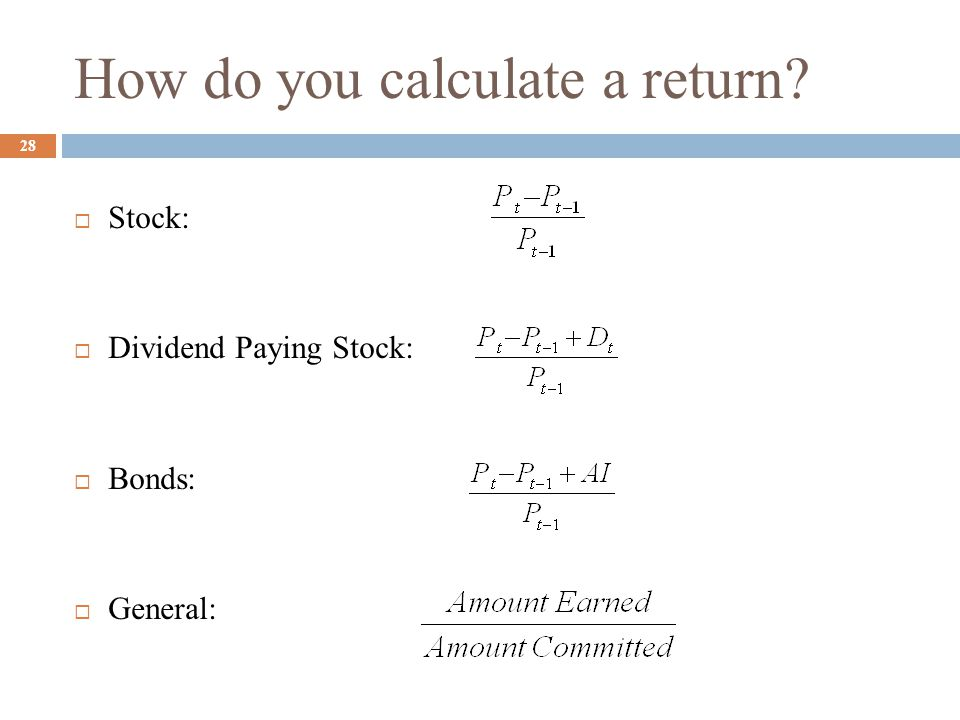 How do you calculate a return