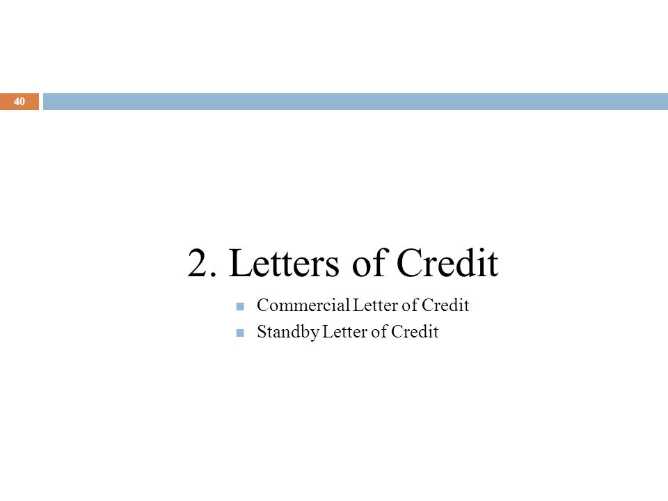 2. Letters of Credit Commercial Letter of Credit