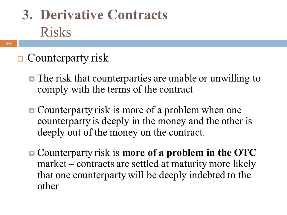 3. Derivative Contracts Risks