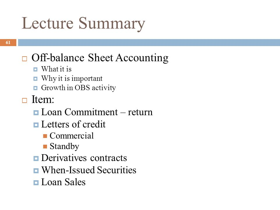 Lecture Summary Off-balance Sheet Accounting Item: