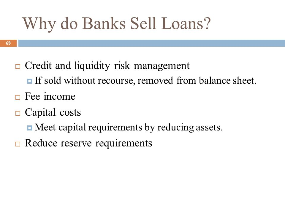 Why do Banks Sell Loans Credit and liquidity risk management