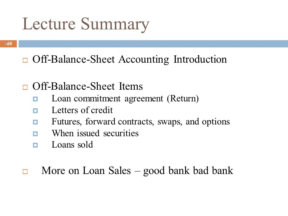 Lecture Summary Off-Balance-Sheet Accounting Introduction