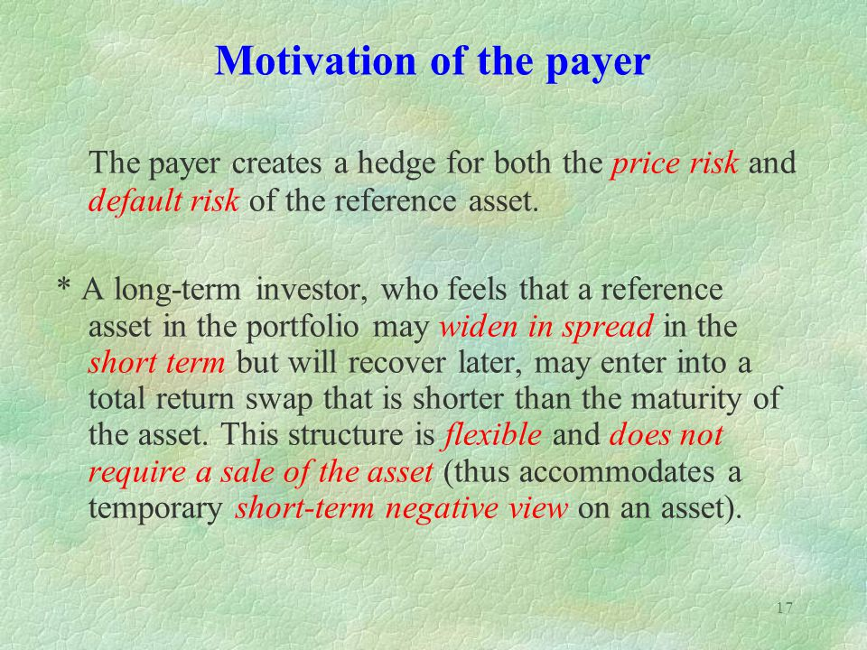 Motivation of the payer