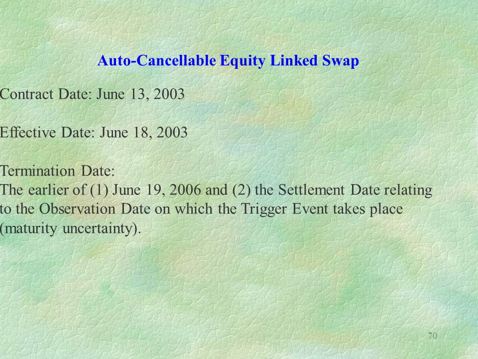 Auto-Cancellable Equity Linked Swap