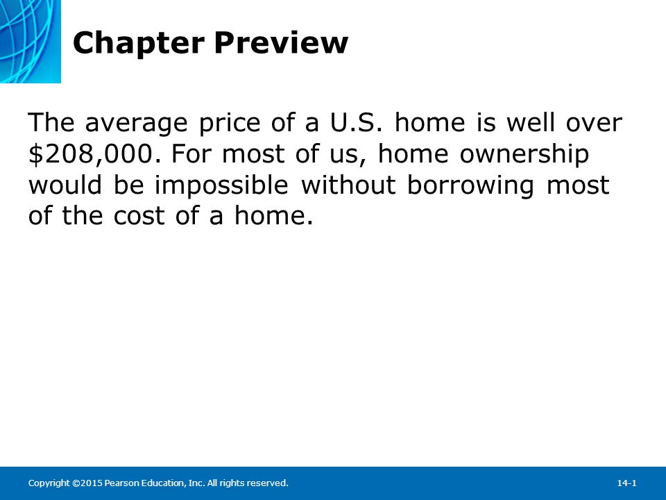 Chapter Preview Topics include: What Are Mortgages