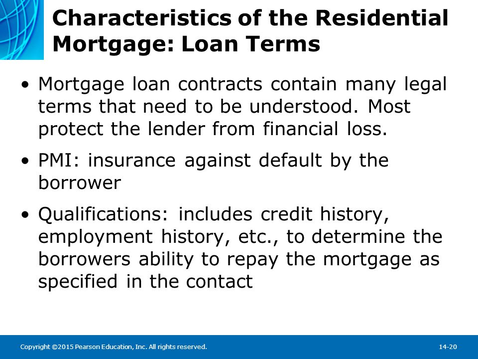 Characteristics of the Residential Mortgage: Loan Terms
