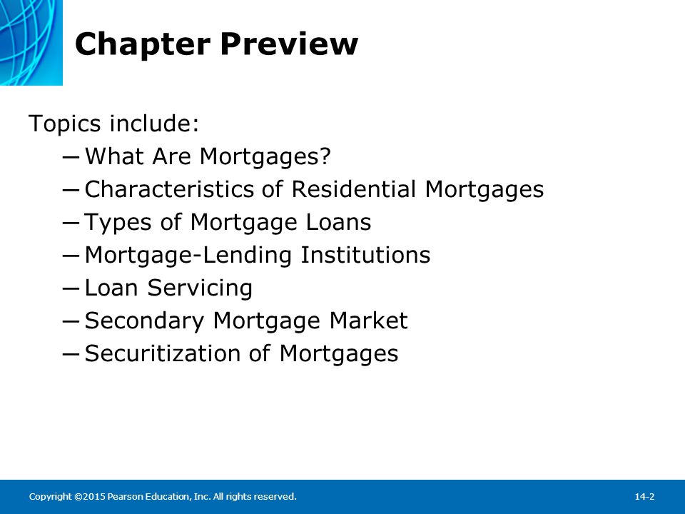 What Are Mortgages A long-term loan secured by real estate
