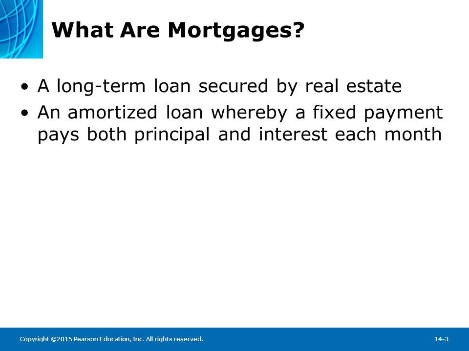 What Are Mortgages Mortgage Loan Borrowers