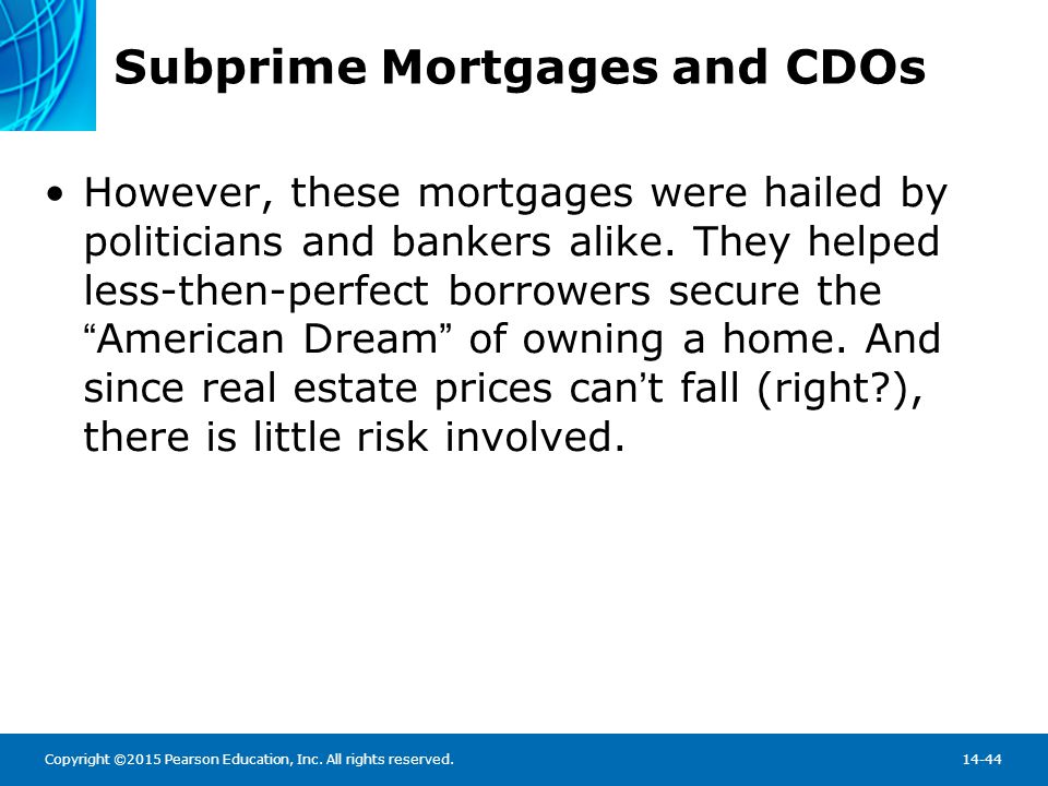 Subprime Mortgages and CDOs