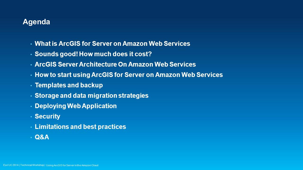 Agenda What is ArcGIS for Server on Amazon Web Services