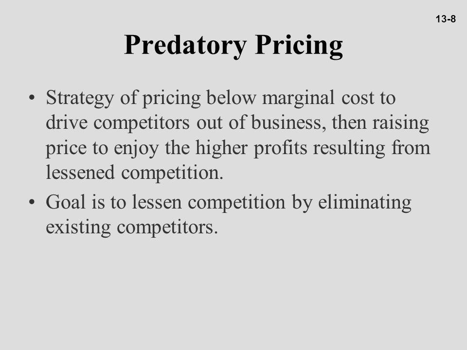 13-8 Predatory Pricing.