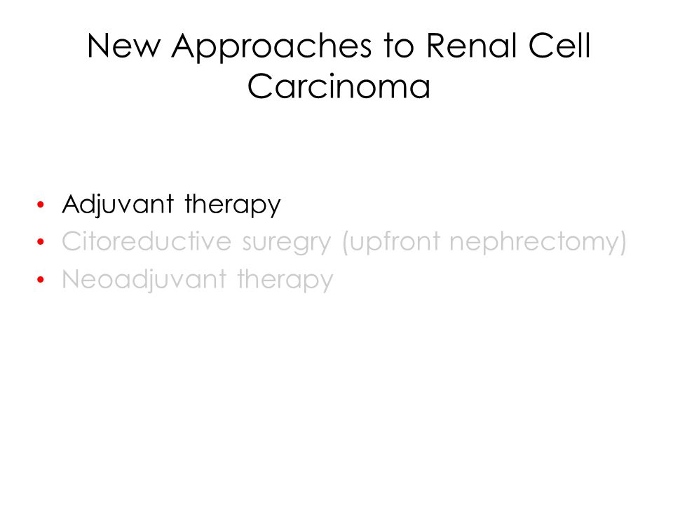 New Approaches to Renal Cell Carcinoma