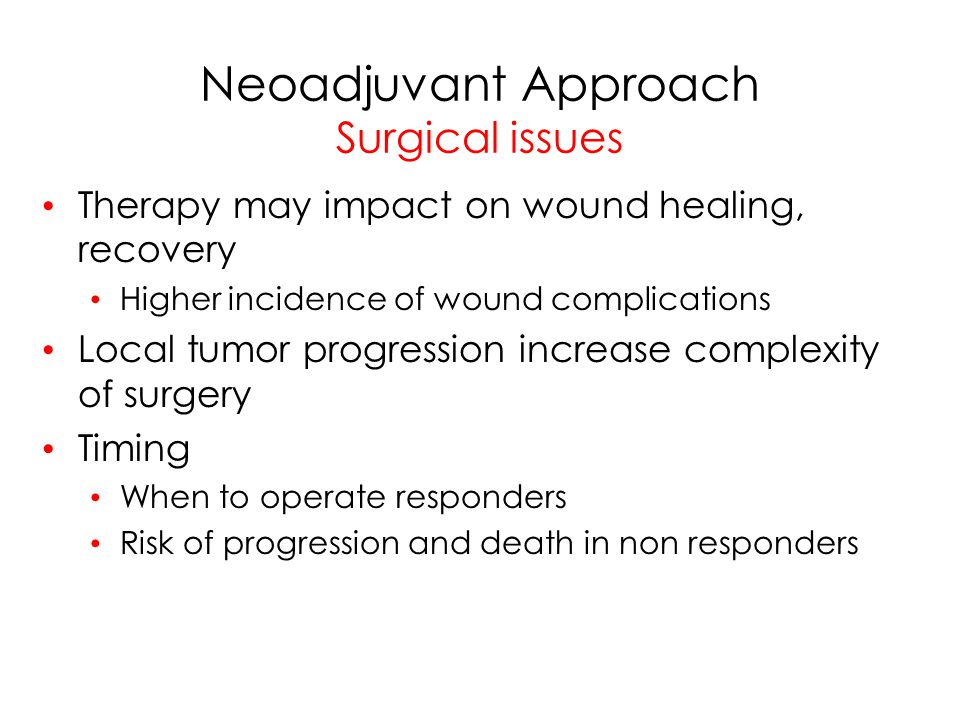 Neoadjuvant Approach Surgical issues