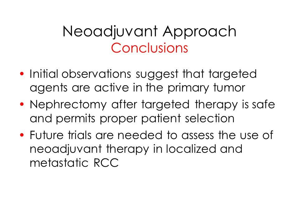 Neoadjuvant Approach Conclusions