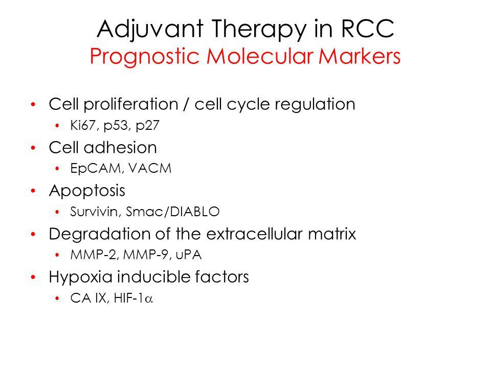 Adjuvant Therapy in RCC Prognostic Molecular Markers
