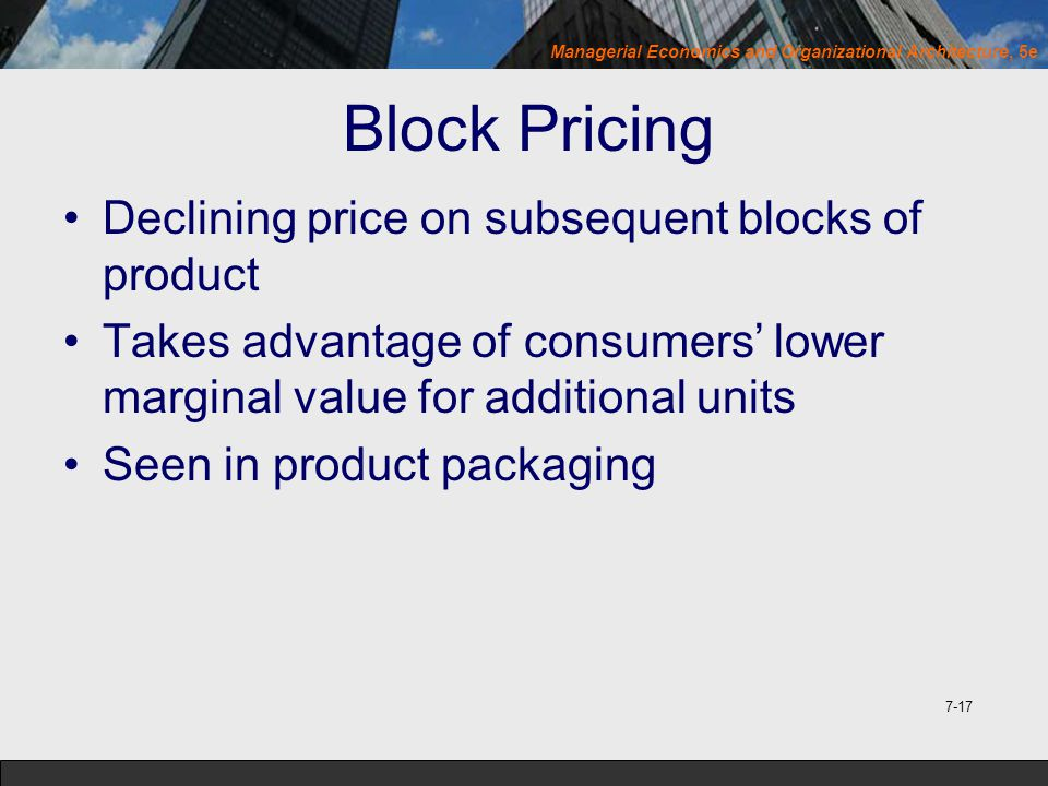 Block Pricing Declining price on subsequent blocks of product