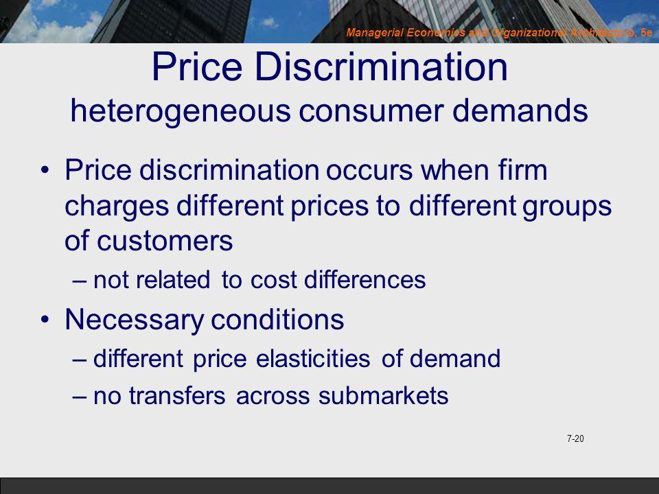 Price Discrimination heterogeneous consumer demands
