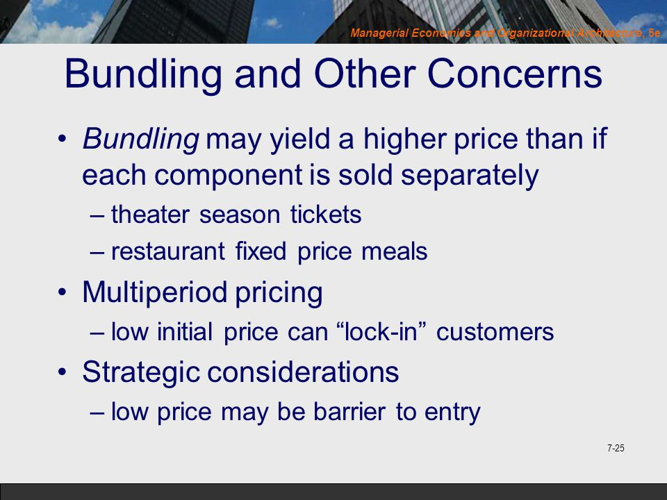 Bundling and Other Concerns