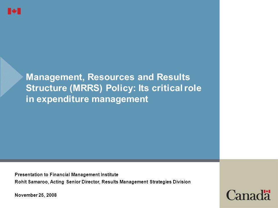 Management, Resources and Results Structure (MRRS) Policy: Its critical role in expenditure management